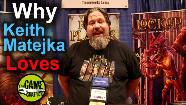 The Game Crafter - Designer Interview - Keith Matejka explains why he loves The Game Crafter