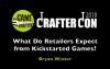 The Game Crafter - Crafter Con 2018 - Bryan Winter: What Do Retailers Expect From Kickstarted Games?