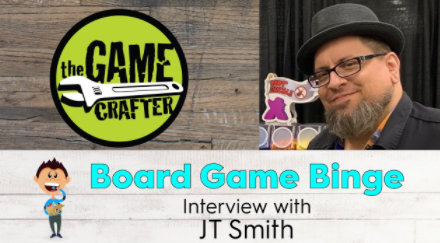 Board Game Binge Podcast - Interview with CEO of The Game Crafter, JT Smith