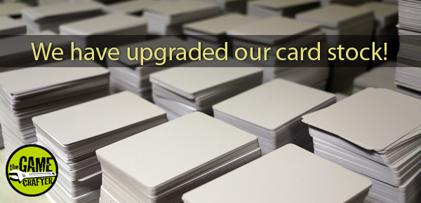 The Game Crafter - We have upgraded our paper to 12pt 320gsm black core card stock!